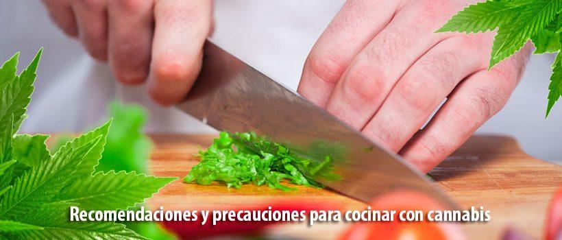 Recomendaciones y precauciones para cocinar con cannabis